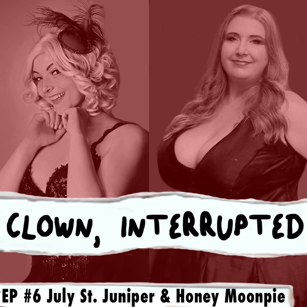 July and Honey talk about addiction in the burlesque scene